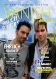 Ehrlich Brothers im Vanish Magic Magazin - Woche 15